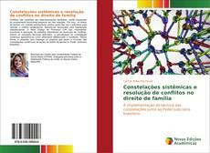 Capa do livro de Constelações sistêmicas e resolução de conflitos no direito de família