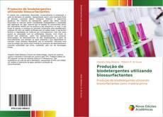 Capa do livro de Produção de biodetergentes utilizando biossurfactantes