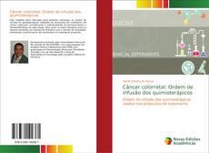 Bookcover of Câncer colorretal: Ordem de infusão dos quimioterápicos