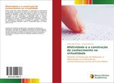 Bookcover of Afetividade e a construção de conhecimento na virtualidade
