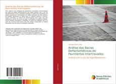 Bookcover of Análise das Bacias Deflectométricas de Pavimentos Intertravados