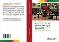 Bookcover of Drivers de LEDs Para Iluminação Pública Comutados em Baixa Frequência