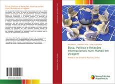Capa do livro de Ética, Política e Relações Internacionais num Mundo em Viragem