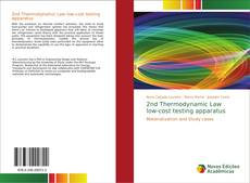 Bookcover of 2nd Thermodynamic Law low-cost testing apparatus
