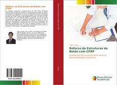 Bookcover of Reforço de Estruturas de Betão com CFRP