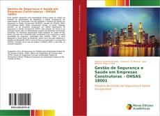 Bookcover of Gestão de Segurança e Saúde em Empresas Construtoras - OHSAS 18001