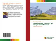 Bookcover of Modelação de sistemas de energia solar térmica