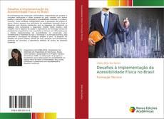 Capa do livro de Desafios à Implementação da Acessibilidade Física no Brasil