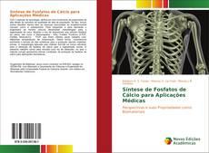 Capa do livro de Síntese de Fosfatos de Cálcio para Aplicações Médicas