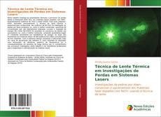 Обложка Técnica de Lente Térmica em Investigações de Perdas em Sistemas Lasers