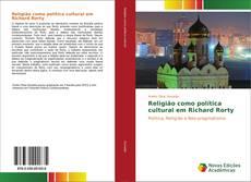 Capa do livro de Religião como política cultural em Richard Rorty