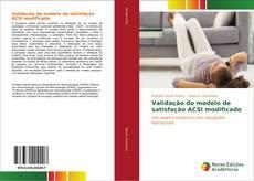 Validação do modelo de satisfação ACSI modificado的封面