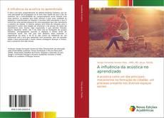 Bookcover of A influência da acústica no aprendizado