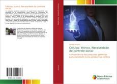Bookcover of Células- tronco. Necessidade de controle social