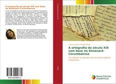 Capa do livro de A ortografia do século XIX com base no Almanack Corumbaense