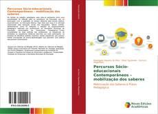 Bookcover of Percursos Sócio-educacionais Contemporâneos – mobilização dos saberes