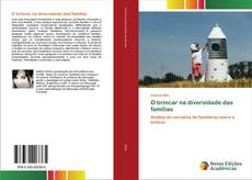 Bookcover of O brincar na diversidade das famílias