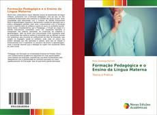 Portada del libro de Formação Pedagógica e o Ensino da Língua Materna