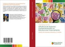 Couverture de Influência de Aspectos Comportamentais na Estrutura de Financiamento