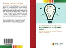 Portada del libro de Qualidade em serviços de saúde