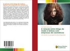 Bookcover of A relação entre blogs de moda e beleza com empresas de cosméticos