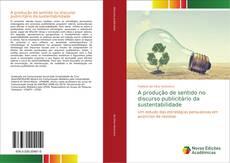 Capa do livro de A produção de sentido no discurso publicitário da sustentabilidade