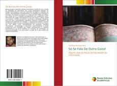 Bookcover of Só Se Fala De Outra Coisa!