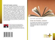 Bookcover of Créer de l'emploi, solution