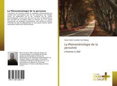 Bookcover of La Phénoménologie de la personne