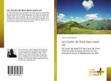 Bookcover of Les Cycles de Dieu dans notre vie