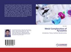 Bookcover of Metal Complexation of Pyrazoline