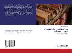 Bookcover of A Regression Analysis on Library Usage