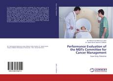 Borítókép a  Performance Evaluation of the MDTs Committee for Cancer Management - hoz