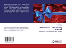 Hemophilia: The Bleeding Disorder kitap kapağı