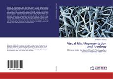 Portada del libro de Visual Mis / Representation and Ideology