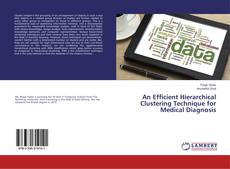 Capa do livro de An Efficient Hierarchical Clustering Technique for Medical Diagnosis