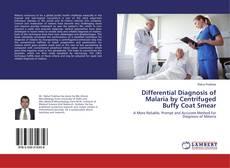 Portada del libro de Differential Diagnosis of Malaria by Centrifuged Buffy Coat Smear