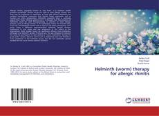 Bookcover of Helminth (worm) therapy for allergic rhinitis