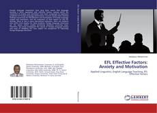 Bookcover of EFL Effective Factors: Anxiety and Motivation