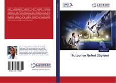 Bookcover of Futbol ve Nefret Söylemi