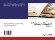Couverture de Globalization and Its Impact on Pakistani Indigenous Culture