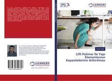 Bookcover of Lifli Polimer İle Yapı Elemanlarının Kapasitelerinin Arttırılması