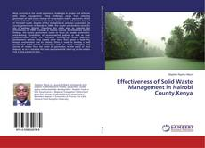 Couverture de Effectiveness of Solid Waste Management in Nairobi County,Kenya