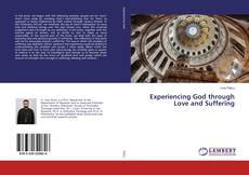 Обложка Experiencing God through Love and Suffering