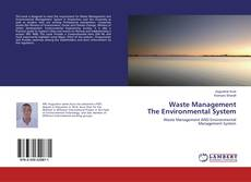 Bookcover of Waste Management The Environmental System