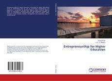 Bookcover of Entrepreneurship for Higher Education