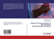 Portada del libro de Effects of Tualang Honey on Non-Alcoholic Steatohepatitis Rat Model