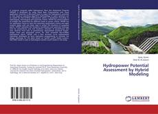 Couverture de Hydropower Potential Assessment by Hybrid Modeling