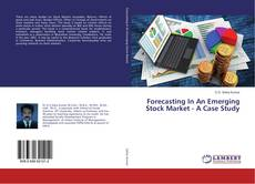 Bookcover of Forecasting In An Emerging Stock Market - A Case Study