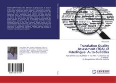 Bookcover of Translation Quality Assessment (TQA) of Interlingual Auto-Subtitles